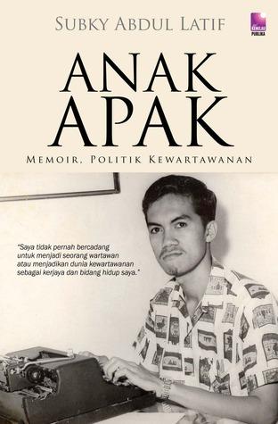 Anak Apak by Subky Abdul Latif