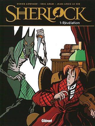 Sherlock, Tome 1 - Révélation