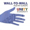 Wall-to-wall Poetry Europe: Unity in Diversity
