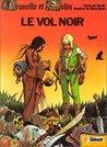 Le Vol noir (Brunelle et Colin #1)