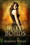 Blood Bonds (City of Dragons, #1)