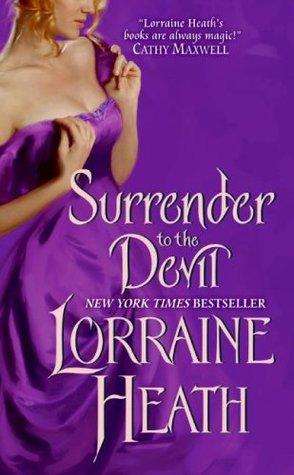 Surrender to the Devil by Lorraine Heath
