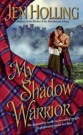 My Shadow Warrior by Jen Holling