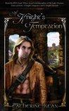 A Knight's Temptation (Knight's, #3)