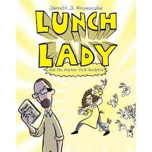 Ebook Lunch Lady and the Author Visit Vendetta: Lunch Lady #3 by Jarrett J. Krosoczka PDF!