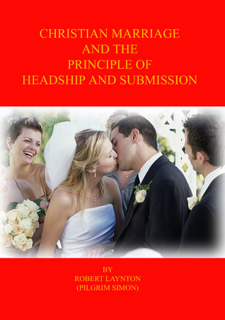 Christian marriage and the principles of headship and submission