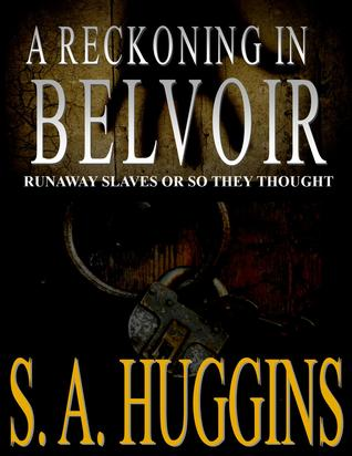 A Reckoning in Belvoir by S.A. Huggins