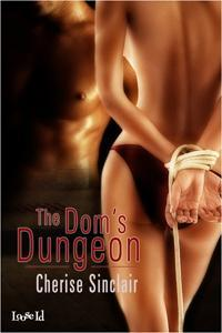 The Dom's Dungeon by Cherise Sinclair