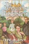 The Summer of the Barshinskeys