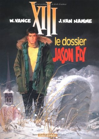 Le dossier Jason Fly (XIII, #6)