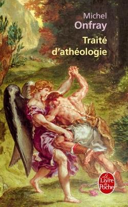 Traité d'athéologie by Michel Onfray