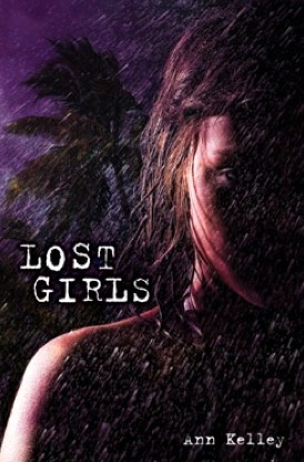 Lost Girls by Ann Kelley