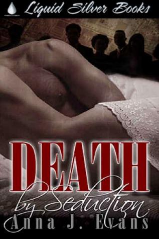 Death By Seduction