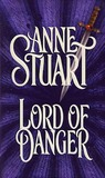 Lord of Danger by Anne Stuart
