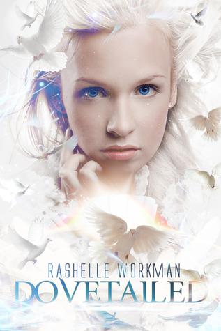 Dovetailed by RaShelle Workman