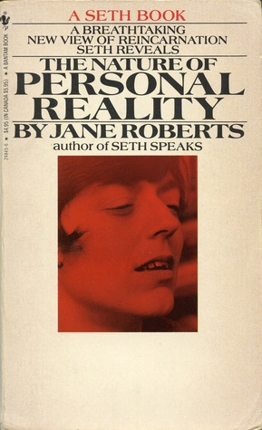 The Nature Of Personal Reality Jane Roberts