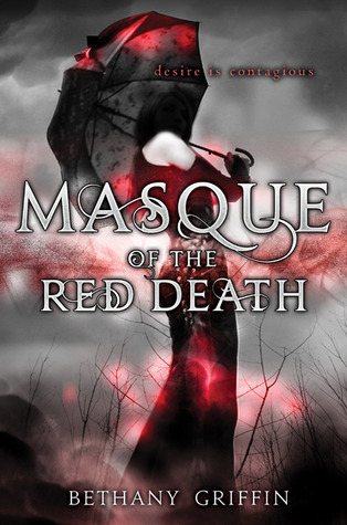Masque of the Red Death by Bethany Griffin
