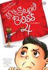 Trust No One, Suspect Everyone!: My Stupid Boss 4
