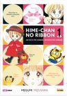 Hime-Chan no ribbon, Vol. 1 di 6: Un fiocco per sognare, un fiocco per cambiare