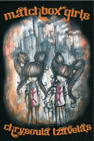 Matchbox Girls by Chrysoula Tzavelas