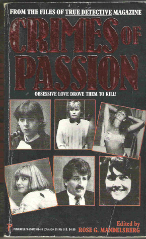 Crimes of Passion: From the Files of True Detective