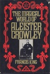 The Magical World of Aleister Crowley