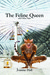 The Feline Queen & Other Tales of Myth and Magic by Joanne Hall