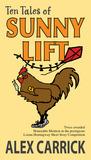 Ten Tales of Sunny Lift