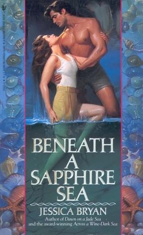 Beneath a Sapphire Sea by Jessica  Bryan