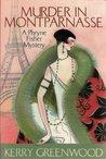 Murder In Montparnasse by Kerry Greenwood