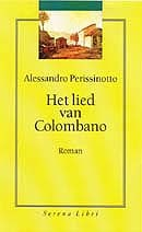Het lied van Colombano by Alessandro Perissinotto