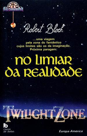 Ebook No Limiar da Realidade by Robert Bloch DOC!