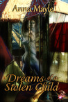 Dreams of a Stolen Child (Stolen Child, #3)