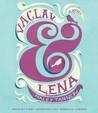 Vaclav & Lena: A Novel
