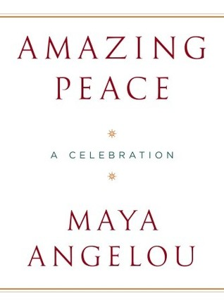 Amazing Peace: And Other Poems