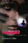 One Woman's Vengeance
