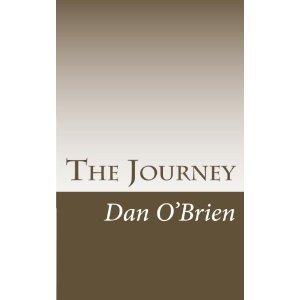 The Journey by Dan  O'Brien