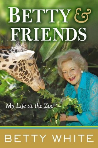 Betty and Friends by Betty White