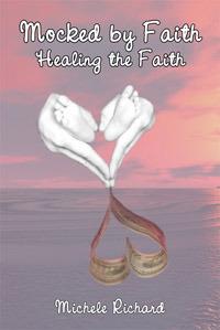Healing the Faith - Mocked by Faith 2 (Mocked, #3)