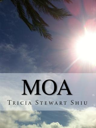 Moa by Tricia Stewart Shiu