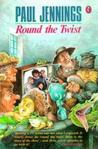 Round the Twist (Uncollected)