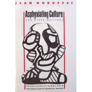 Asphyxiating Culture And Other Writings