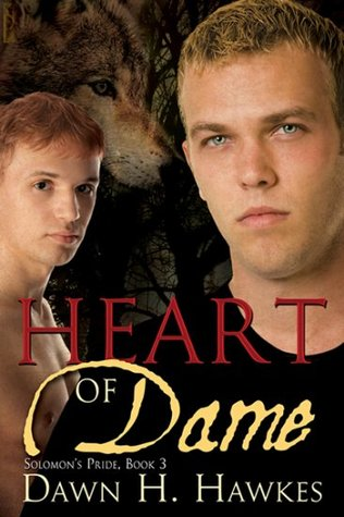 Heart of Dame by Dawn H. Hawkes
