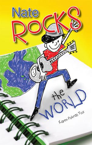 Nate Rocks the World by Karen Pokras Toz