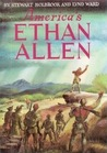 America's Ethan Allen by Stewart Hall Holbrook