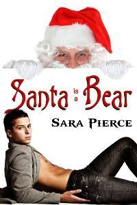 Santa (is a) Bear by Sara Pierce