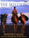 The Skeleton Coast: A Journey Through the Namib Desert