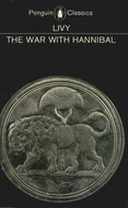 The History of Rome, Books 21-30: The War with Hannibal