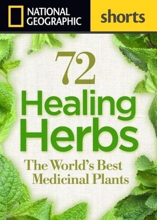 36 Healing Herbs: The World's Best Medicinal Plants