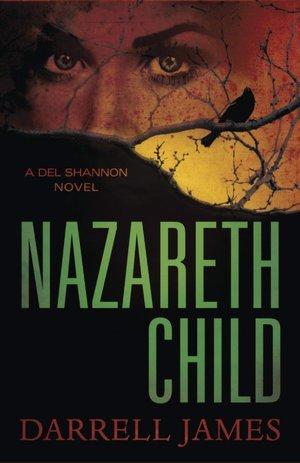 Nazareth Child (Del Shannon, #1)